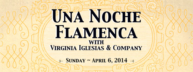 Una Noche Flamenca ~ April 6, 2014